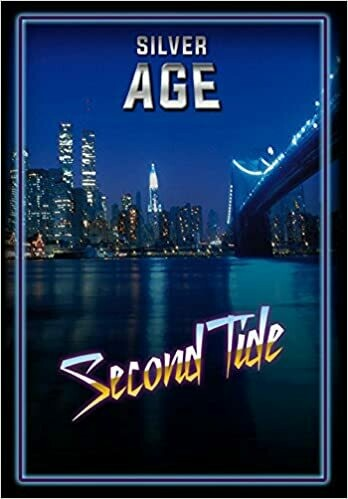 Silver Age Second Tide