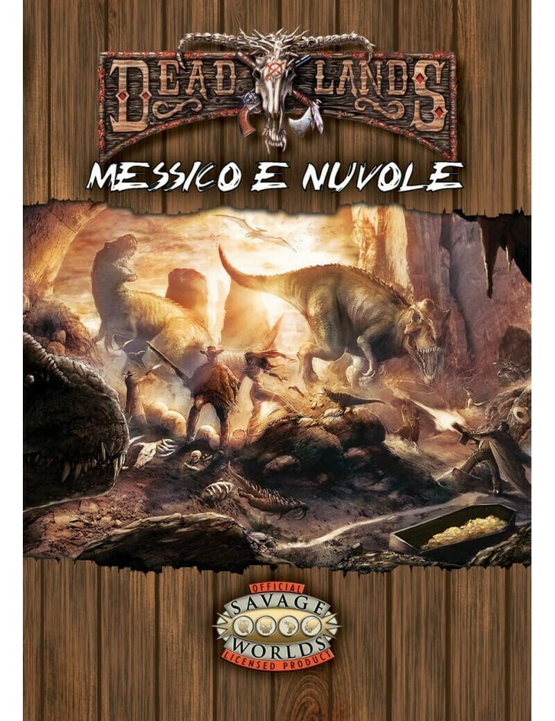 Deadlands - Messico & Nuvole