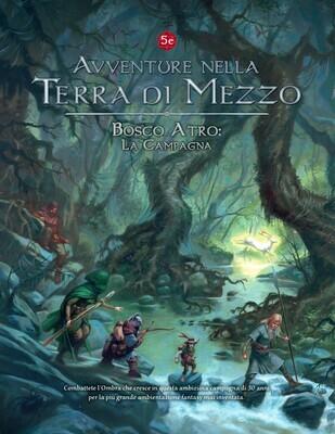 Bosco Atro: La Campagna - Avventure nella Terra di Mezzo 5 ed