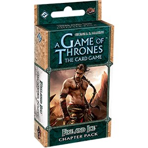 Fire and Ice - A Game of Thrones LCG