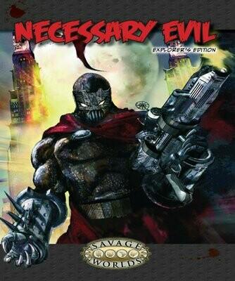 Necessary Evil - Savage Worlds