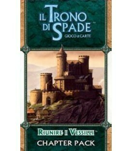 Riunire i Vessilli Chapter pack - A Game of Thrones LCG