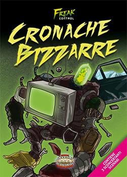 Savage Worlds - Freak Control - Cronache Bizzarre