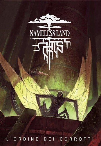Nameless Land - L'Ordine dei Corrotti