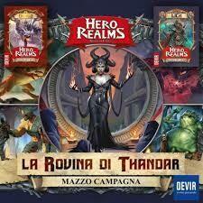 Hero Realms - La rovina di Thandar (mazzo Campagna) ITA