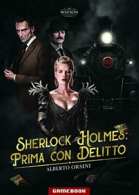 Sherlock Holmes: Prima con Delitto
