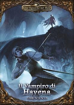Uno Sguardo Nel Buio - Il Vampiro di Havena