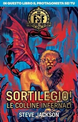Fighting Fantasy - Sortilegio! Le Colline Infernali