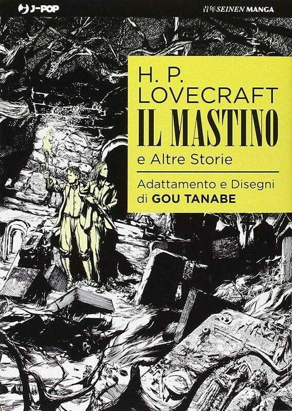Lovecraft - Il Mastino e Altre Storie