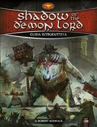 Shadow of the Demon Lord - Guida Introduttiva