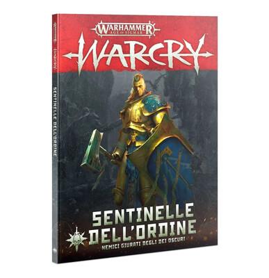 Warcry: Sentinelle dell'Ordine - Nemici giurati degli oscuri