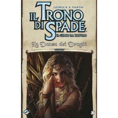 Il trono di spade - Il gioco da Tavolo 2a edizione - La Danza dei Draghi - Espansione