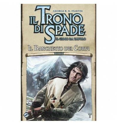Il trono di spade - Il gioco da Tavolo 2a edizione - Il Banchetto dei Corvi - Espansione