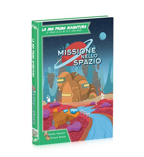 La mia prima avventura - Missione nello Spazio