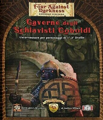 Four against Darkness - Caverne degli Schiavisti Coboldi
