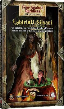 Four against Darkness - Labirinti Silvani