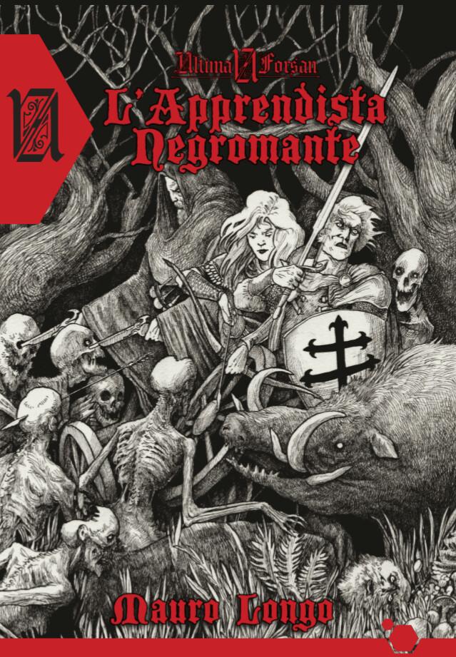 Savage Worlds - Ultima Forsan - L'apprendista Negromante (Librogame)