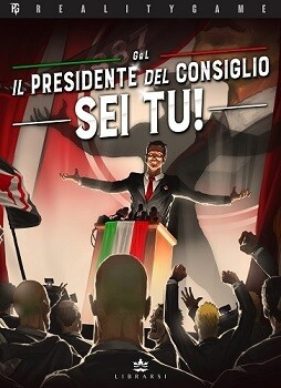 Reality Game 1 - Il Presidente del Consiglio sei Tu!