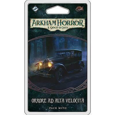 Arkham Horror LCG - Orrore ad Alta Velocità