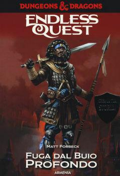 D&D Endless Quest - Fuga dal Buio Profondo