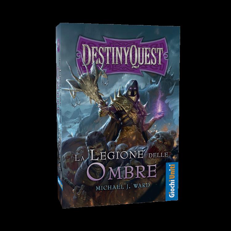 Destiny Quest - La Legione delle Ombre
