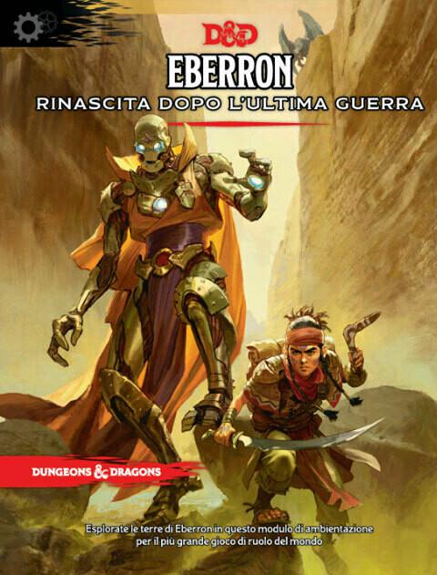 D&D Eberron - Rinascita dopo l'ultima guerra - Quinta Ed.