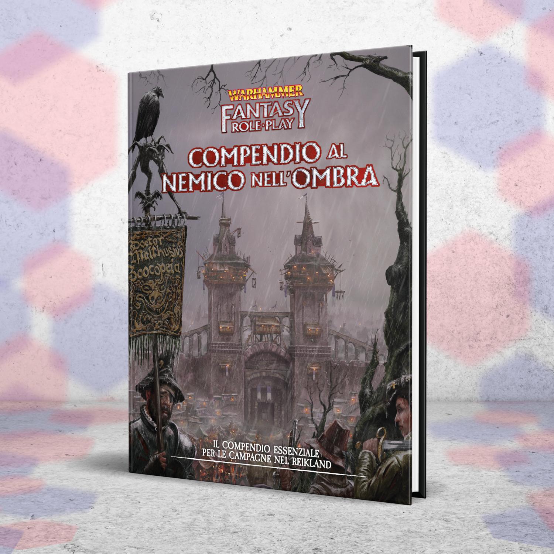Warhammer Fantasy Role-Play - Compendio a Il Nemico nell'Ombra