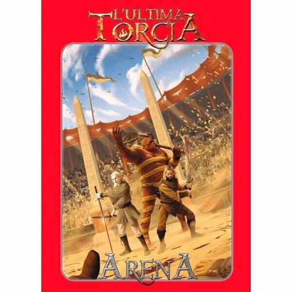 L'ultima Torcia - Arena
