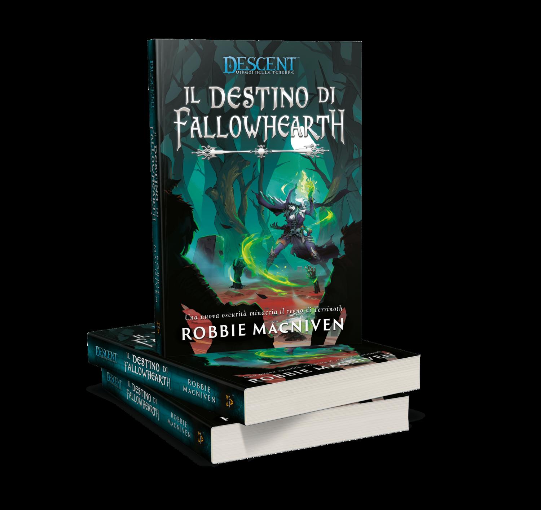 Descent  Novel - Il Destino di Fallowhearth
