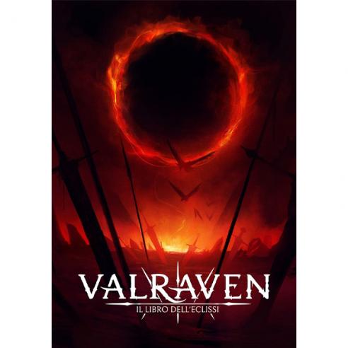 Valraven - Il libro dell'eclissi: Le Cronache del Sangue e del Ferro