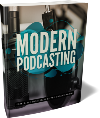 Modern Podcasting eBook