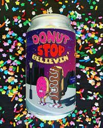 Donut Stop Believin' 6 pk can Pigeon Hill