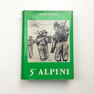 5° Alpini Di Aldo Rasero