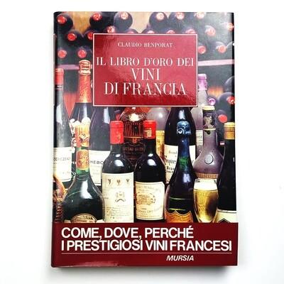 The Golden Book of Wines of France Claudio Benporat