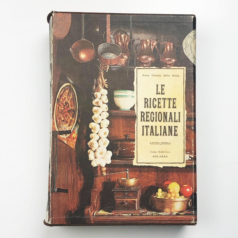 Le ricette Regionali Italiane di Anna Gosetti della Salda