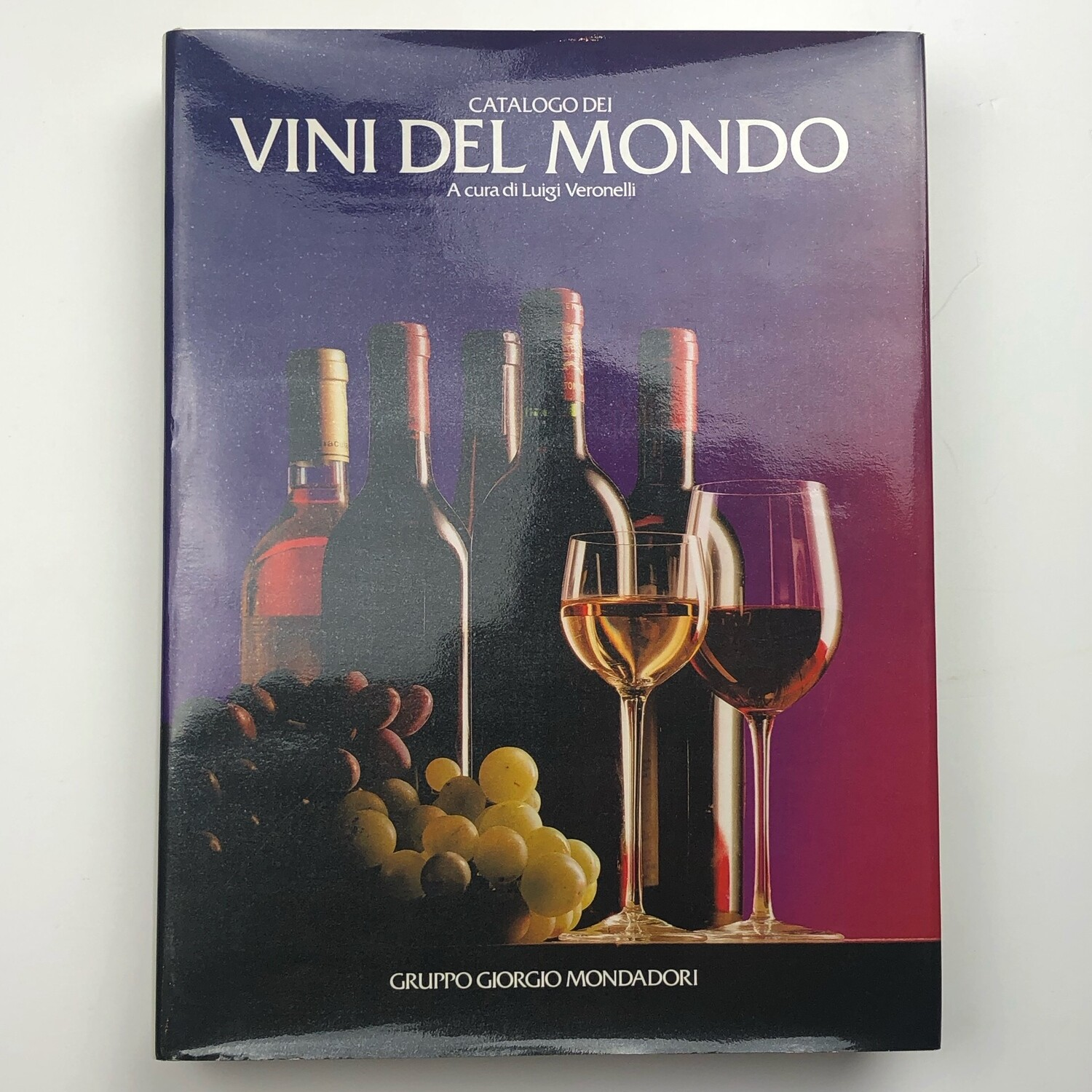 Wines of the World by Luigi Veronelli