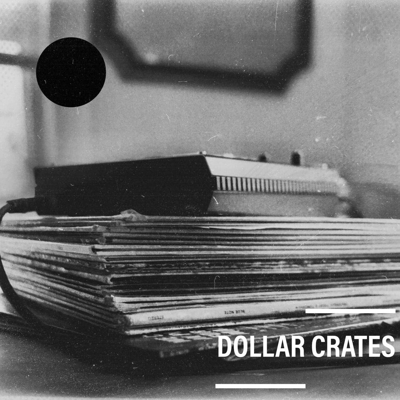 Dollar Crates (Digital Download)
