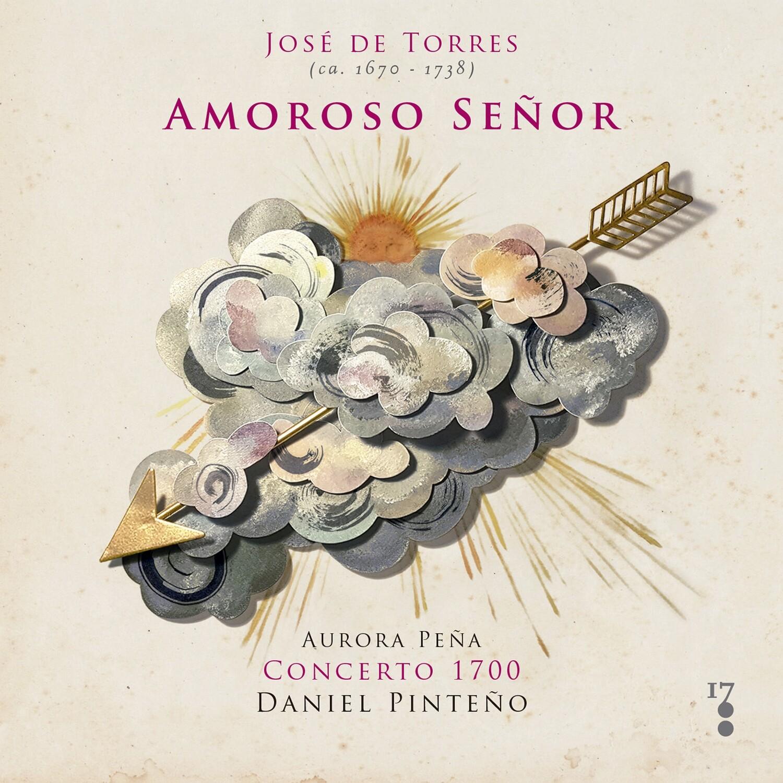 JOSÉ DE TORRES (ca.1670-1738): Amoroso Señor