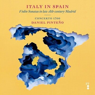 ITALY IN SPAIN: Violin Sonatas in late 18th-century Madrid