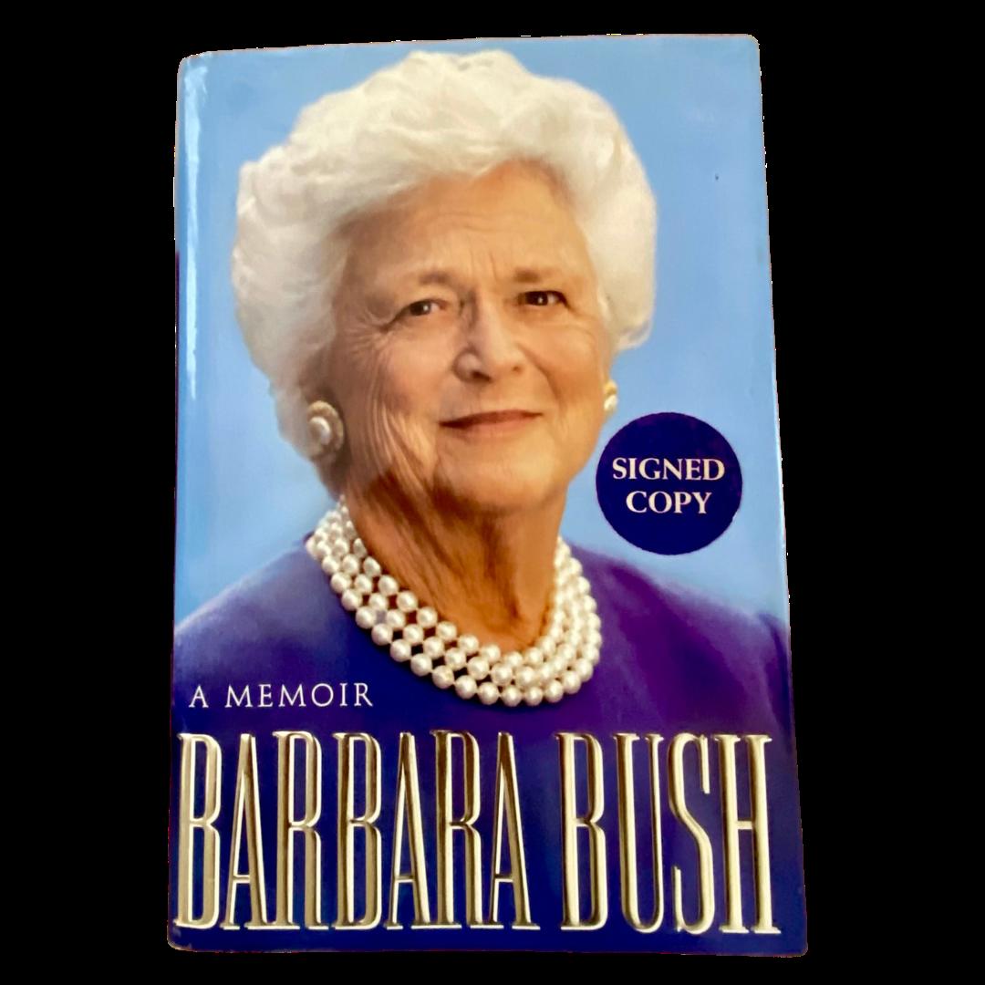 Barbara Bush A Memoir 1st Edition Signed Copy