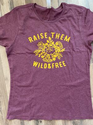 Raise Them Wild Shirt