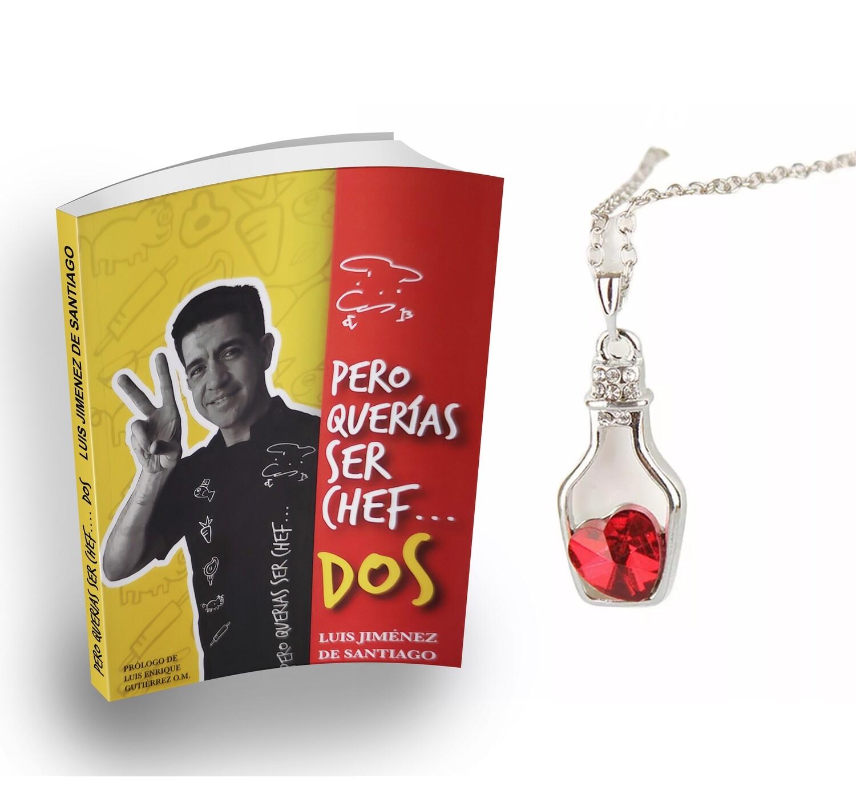 Libro Pero Querias Ser Chef + Dije de Botellita de Tinto