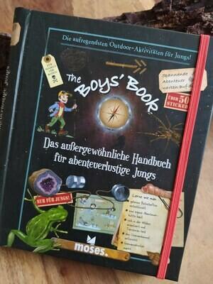The Boys`Book - Das außergewöhnliche Handbuch für abenteuerliche Jungs