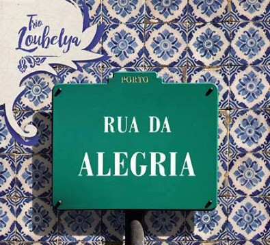 Trio Loubelya - Rua da Alegria