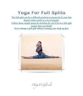 Yoga For Full Splits