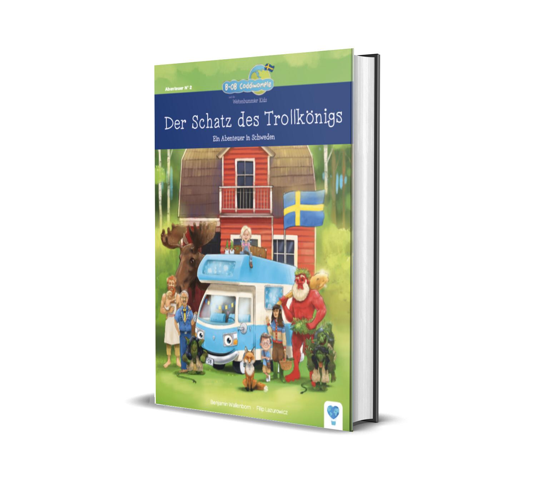 Der Schatz des Trollkönigs - ein Abenteuer in Schweden (Band 2: B-OB Coddiwomple und die Weltenbummler Kids)