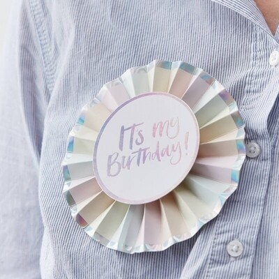 ITS MY BIRTHDAY IRIDESCENT BIRTHDAY BADGE
