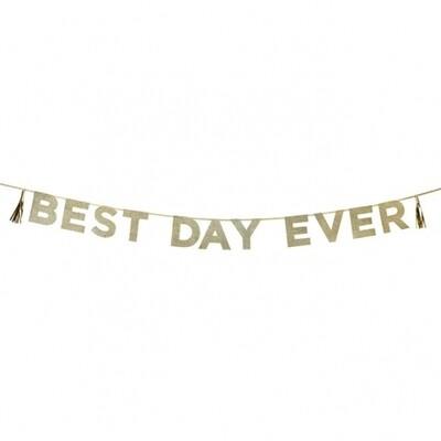 Glitter ' Best Day Ever' Banner