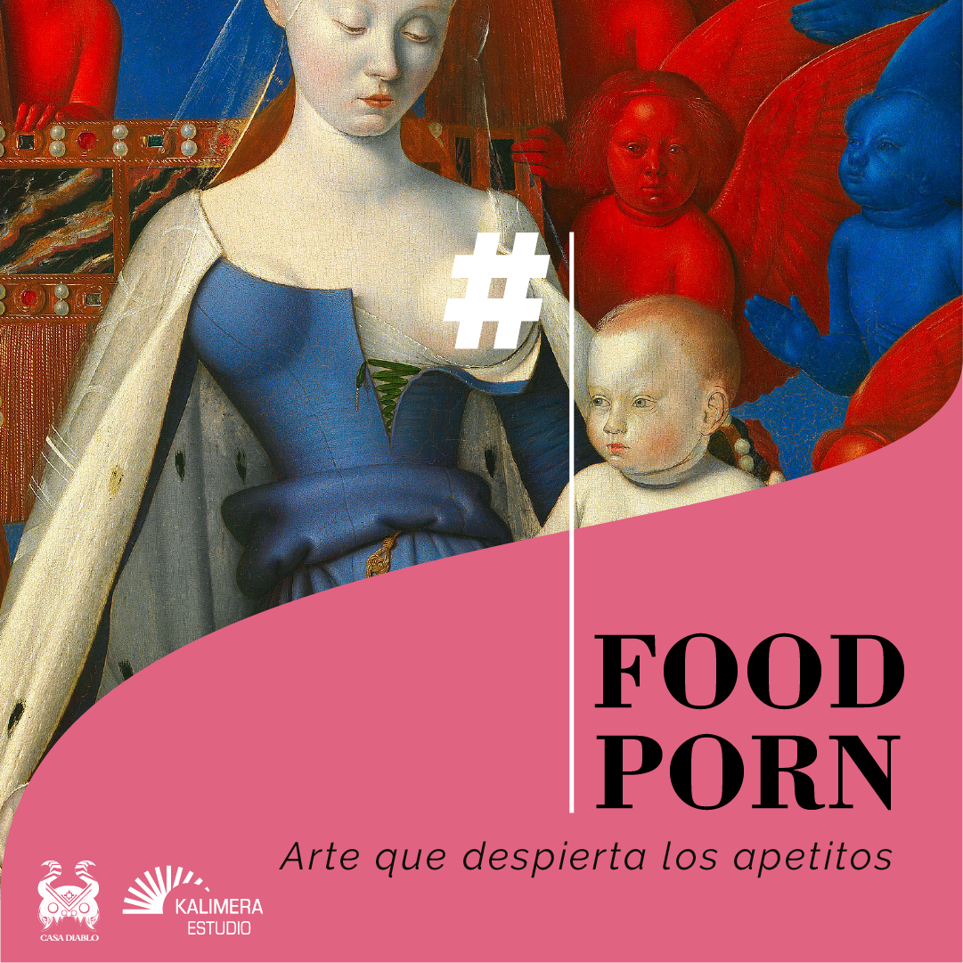 Tour Virtual: #FoodPorn. Arte que despierta los apetitos