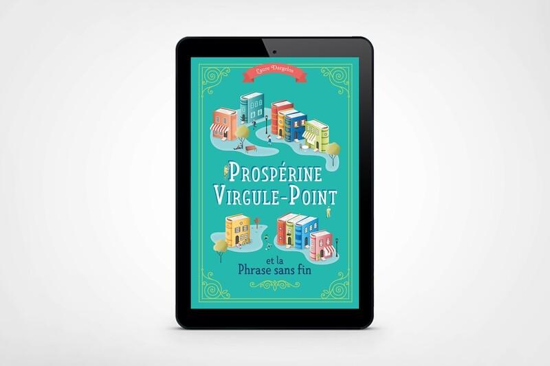 Prospérine Virgule-Point et la Phrase sans fin - Ebook (ePub)